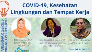 COVID-19, Kesehatan Lingkungan dan Tempat Kerja