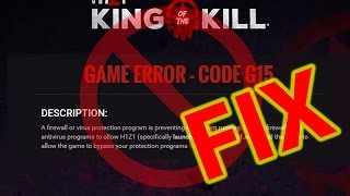 *FIX* G15 Error | H1Z1 King of The Kill | 2017 (100% Will Work)