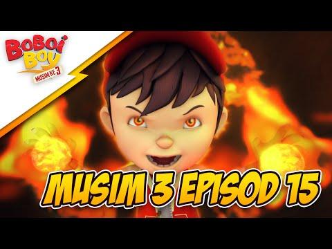 BoBoiBoy Musim 3 Episod 15: Misteri Penjenayah Api (With English Subtitle)