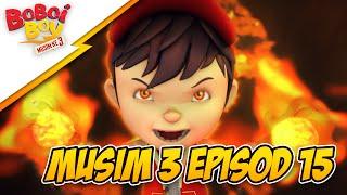 Download Video BoBoiBoy Musim 3 Episod 15: Misteri Penjenayah Api (With English Subtitle) MP3 3GP MP4
