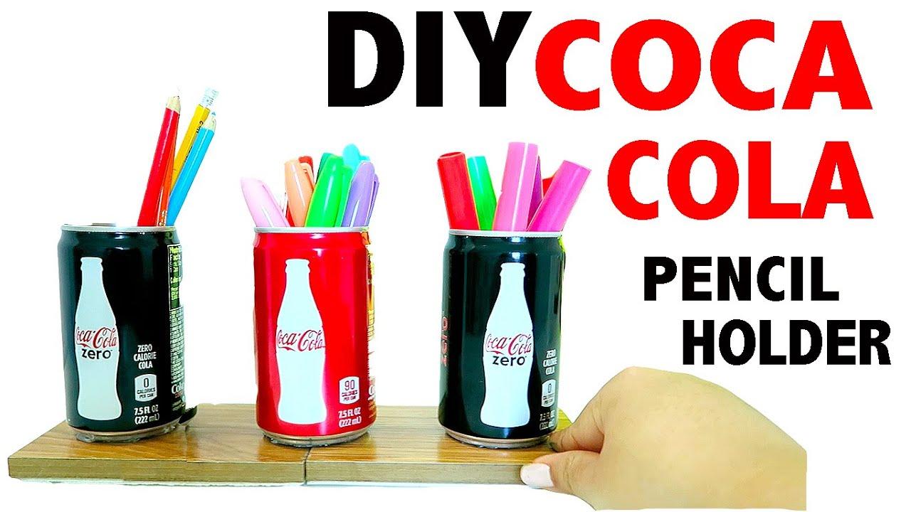 Diy 3 Mini Coca Cola Pencil Holder Desk Decor Youtube