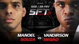 VANDIRSON NEGÃO VS MANOEL SOUZA SFT 21