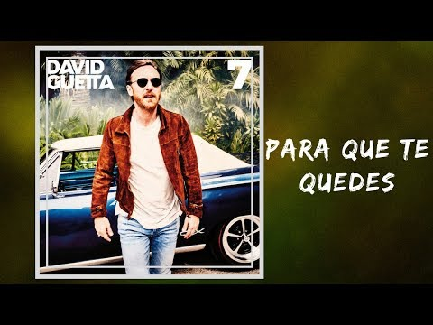 David Guetta - Para Que Te Quedes (Full Lyrics) feat. J Balvin