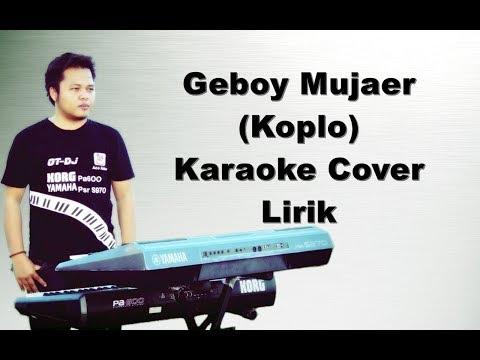 GEBOY MUJAER ~ KARAOKE KOPLO KORG PA600 / PA900