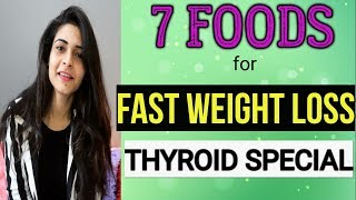 LOSE WEIGHT FAST | Weight Loss Diet ( FOR THYROID )