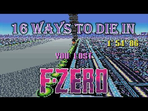16 Ways to Die in F-Zero