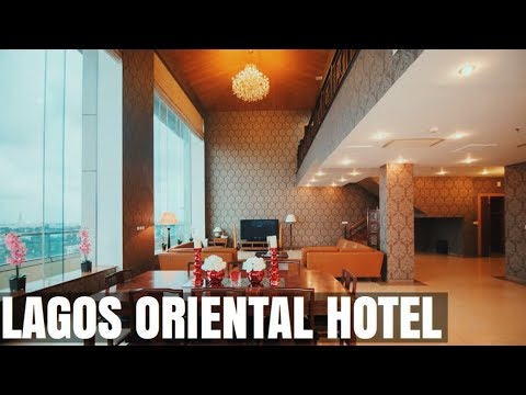 NIGERIA HOTEL TOUR | LAGOS ORIENTAL HOTEL - LUXURY  | WHERE TO STAY IN LAGOS  | Sassy Funke