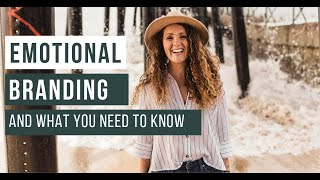 Emotional Branding and What You Need to Know