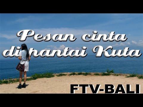 Pesan Cinta Di Pantai Kuta || FTV SCTV || Bali