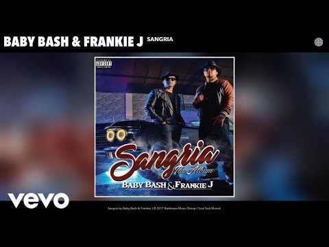 Baby Bash, Frankie J - Sangria (Audio)