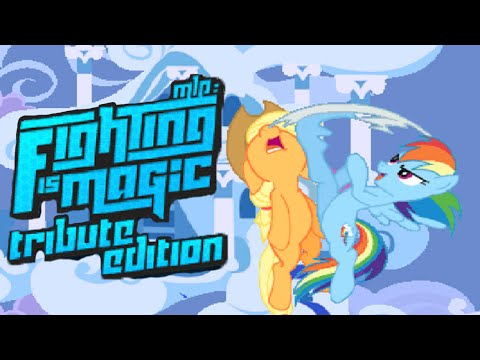 My Little Pony: Fighting Is Magic - Tribute Edition