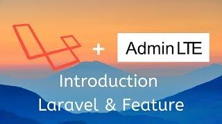 Kenalan dengan Laravel & Fitur unggulannya - Laravel 5.7 + Admin LTE