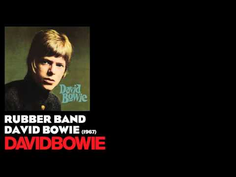 Rubber Band - David Bowie [1967] - David Bowie