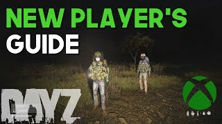 DayZ PS4 Xbox One PC |  THINGS EVERY NEW PLAYER NEEDS TO KNOW (UPDATE)