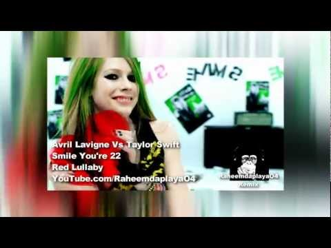 Avril Lavigne x Taylor Swift - Smile You're 22 (Mashup)