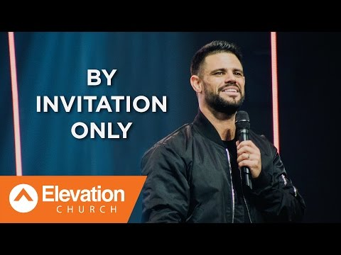 By Invitation Only   Pastor Steven Furtick