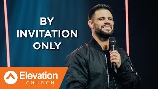 By Invitation Only | Pastor Steven Furtick