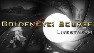 GoldenEye: Source (5.0) - Livestream #15
