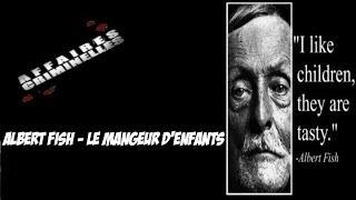 Affaires Criminelles Episode 6 : Albert Fish - Le Mangeur d