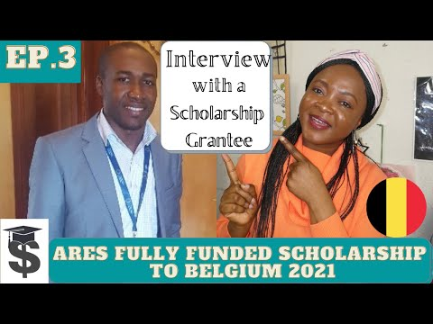 Fully-funded scholarships for international students 2021  Interview (ARES Scholarships in Belgium)