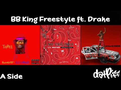 Lil Wayne - BB King Freestyle feat. Drake | No Ceilings 3 (Official Audio)