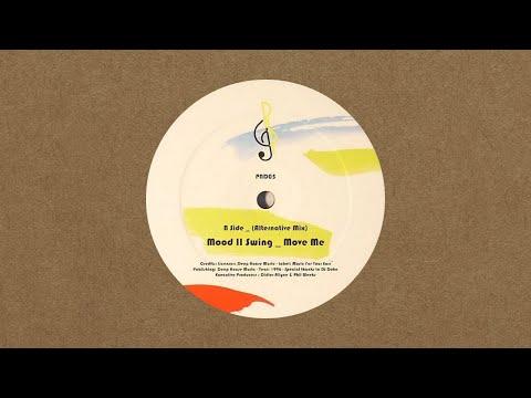 Mood II Swing - Move Me (Alternative Mix)