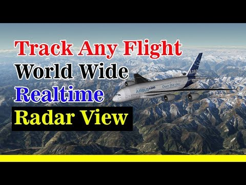 Track Any Flight World wide | Real time Radar View | TECH POST