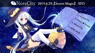 【音けっと第三楽章】Secret Magic (feat.初音ミク)/NoraCity feat.【XFD】