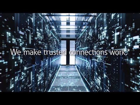 We make trusted connections work.*
