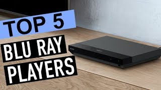 Best 5 Blu Ray Players 2018