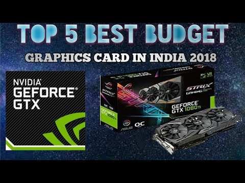 Top 5 Best Budget Graphics Card In India | Top GPU's Of 2018 [HINDI