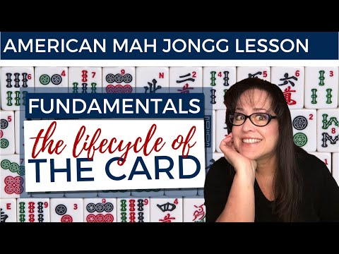 American Mah Jongg Lesson Fundamentals 11 Lifecycle Of The Card
