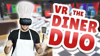 VR The Diner Duo Gameplay - Flipping Burgers with Sarah! - Let