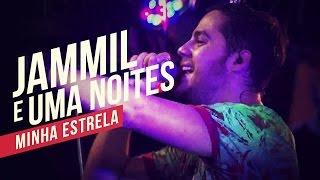 Jammil e Uma Noites   Minha estrela   YouTube Carnaval 2014