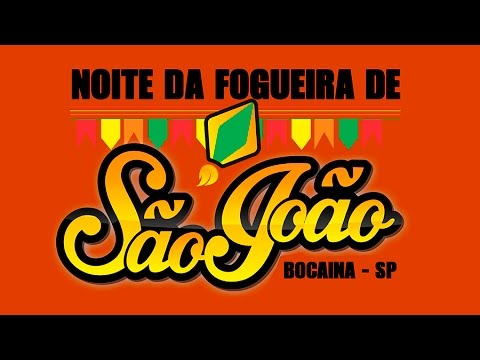 NOITE DA FOGUEIRA 2016 – BOCAINA - SP