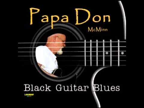 Papa Don McMinn - Mean and Evil Woman