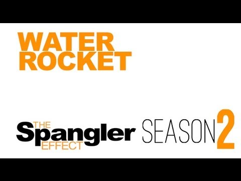The Spangler Effect - Water Rocket Season 02 Episode 17