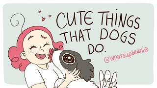 8 Cute Things That Dogs Do (ANIMATED)