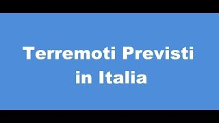 Terremoti Previsti in Italia