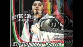 "Dj Payback Garcia - Intro Chingon ""Aztec Souls Vol.2"