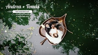 Andrea a Tomáš - Svadobný videoklip