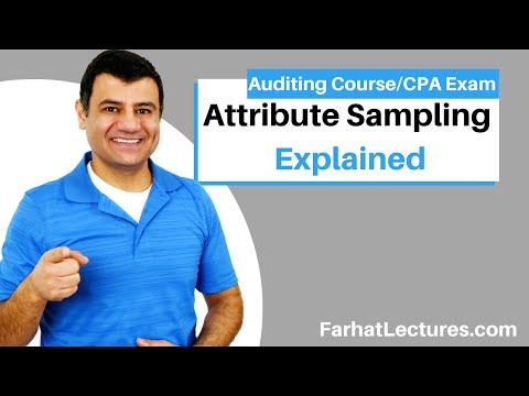 Introduction To Attribute Sampling | Auditing And Attestation | CPA Exam