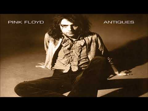Pink Floyd: Antiques, A Rare Collection of Oddities (1967 - 1971)
