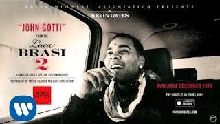 Kevin Gates - John Gotti (Official Audio)