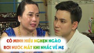 REAL LIFE TẬP 40 | Cô Minh Hiếu hé lộ CƠ NGƠI ĐỒ SỘ Ở CAI LẬY, NGHẸN NGÀO khi nhắc đến mẹ của mình
