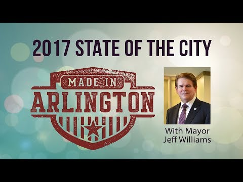 2017 State of the City - Arlington, TX