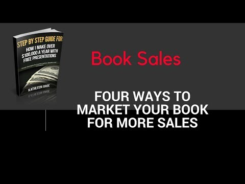 Book sales - 4 ways to market your book for more sales