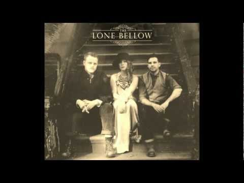 The Lone Bellow-Looking For You