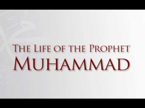 Life of the prophet muhammadlife of