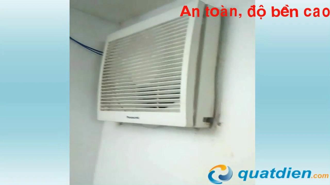 [REVIEW] Quạt hút gắn tường Panasonic FV-30AL7 hoạt động như thế nào | quatdien.com